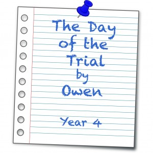 the day of the trial owen