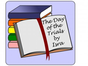day of trials
